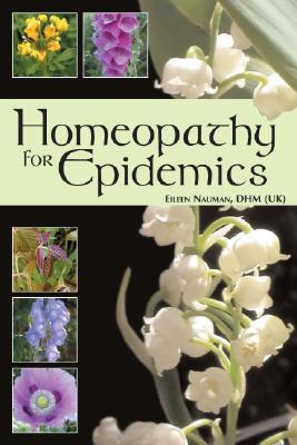 Homeopathy For Epidemics By Nauman, Eileen